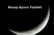 Recep Ayının Fazileti
